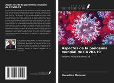 Borítókép a  Aspectos de la pandemia mundial de COVID-19 - hoz