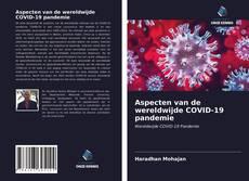 Borítókép a  Aspecten van de wereldwijde COVID-19 pandemie - hoz