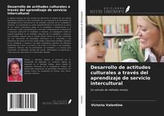 Couverture de Desarrollo de actitudes culturales a través del aprendizaje de servicio intercultural
