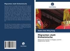 Couverture de Migranten statt Einheimische