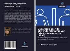 Bookcover of Onderzoek naar de blijvende relevantie van Faludi's tegenreactie (1992)
