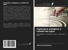 Bookcover of Leptospira patógena y calidad del agua