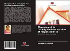 Couverture de Changement de paradigme dans les rôles et responsabilités