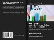 Buchcover von Actividades antimicrobianas de los materiales vegetales