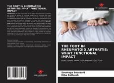 Обложка THE FOOT IN RHEUMATOID ARTHRITIS: WHAT FUNCTIONAL IMPACT