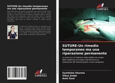 Copertina di SUTURE-Un rimedio temporaneo ma una riparazione permanente