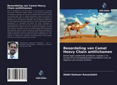 Couverture de Beoordeling van Camel Heavy Chain antilichamen
