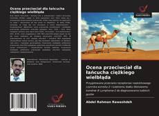 Couverture de Ocena przeciwciał dla łańcucha ciężkiego wielbłąda