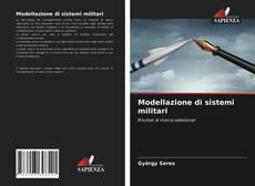 Modellazione di sistemi militari的封面