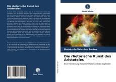 Bookcover of Die rhetorische Kunst des Aristoteles