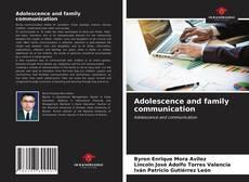 Copertina di Adolescence and family communication