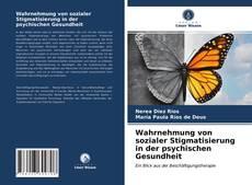 Wahrnehmung von sozialer Stigmatisierung in der psychischen Gesundheit kitap kapağı