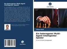 Bookcover of Ein heterogener Multi-Agent Intelligenter Spieler
