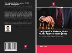 Обложка Um Jogador Heterogéneo Multi-Agente Inteligente