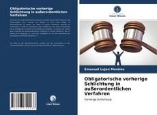 Obligatorische vorherige Schlichtung in außerordentlichen Verfahren kitap kapağı