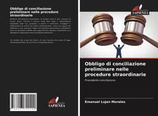 Bookcover of Obbligo di conciliazione preliminare nelle procedure straordinarie