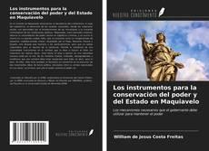Portada del libro de Los instrumentos para la conservación del poder y del Estado en Maquiavelo