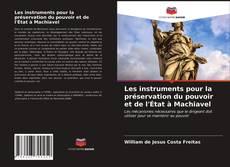 Les instruments pour la préservation du pouvoir et de l'État à Machiavel的封面