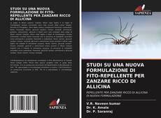 Bookcover of STUDI SU UNA NUOVA FORMULAZIONE DI FITO-REPELLENTE PER ZANZARE RICCO DI ALLICINA