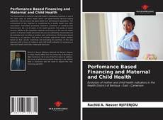 Capa do livro de Perfomance Based Financing and Maternal and Child Health