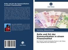 Rolle und Ort der Kommunikation in einem Finanzinstitut kitap kapağı