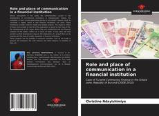 Bookcover of Role and place of communication in a financial institution