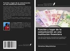 Portada del libro de Función y lugar de la comunicación en una institución financiera