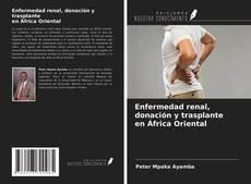 Capa do livro de Enfermedad renal, donación y trasplante en África Oriental