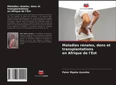 Portada del libro de Maladies rénales, dons et transplantations en Afrique de l'Est