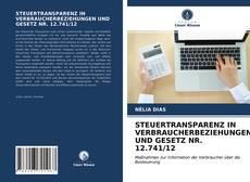 Bookcover of STEUERTRANSPARENZ IN VERBRAUCHERBEZIEHUNGEN UND GESETZ NR. 12.741/12