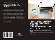 Bookcover of TRANSPARENCE FISCALE DANS LES RELATIONS AVEC LES CONSOMMATEURS ET LOI N° 12.741/12