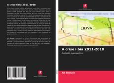 Borítókép a  A crise líbia 2011-2018 - hoz