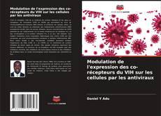 Bookcover of Modulation de l'expression des co-récepteurs du VIH sur les cellules par les antiviraux