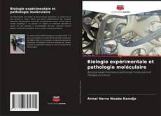 Borítókép a  Biologie expérimentale et pathologie moléculaire - hoz