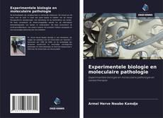 Borítókép a  Experimentele biologie en moleculaire pathologie - hoz