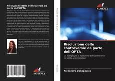 Capa do livro de Risoluzione delle controversie da parte dell'OPTA