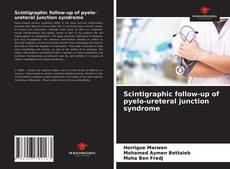 Buchcover von Scintigraphic follow-up of pyelo-ureteral junction syndrome