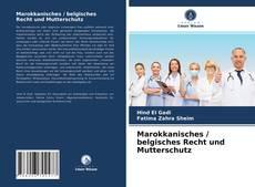 Capa do livro de Marokkanisches / belgisches Recht und Mutterschutz