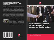 Capa do livro de Dificuldades de acesso às informações e segurança dos jornalistas