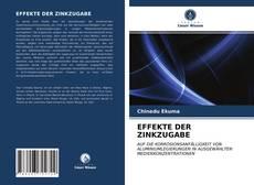 EFFEKTE DER ZINKZUGABE kitap kapağı