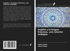 Portada del libro de Argelia y la lengua francesa, una relación ambigua
