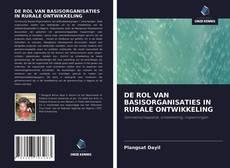 Bookcover of DE ROL VAN BASISORGANISATIES IN RURALE ONTWIKKELING