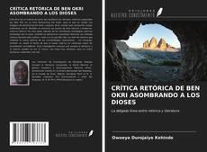 Обложка CRÍTICA RETÓRICA DE BEN OKRI ASOMBRANDO A LOS DIOSES