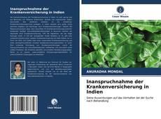 Bookcover of Inanspruchnahme der Krankenversicherung in Indien