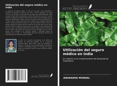 Bookcover of Utilización del seguro médico en India