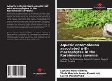 Aquatic entomofauna associated with macrophytes in the Roraimense savanna的封面