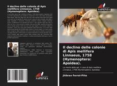 Bookcover of Il declino delle colonie di Apis mellifera Linnaeus, 1758 (Hymenoptera: Apoidea).