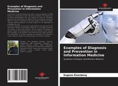Portada del libro de Examples of Diagnosis and Prevention in Information Medicine