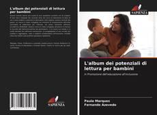 Copertina di L'album dei potenziali di lettura per bambini