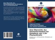 Borítókép a  Eine Übersicht: Zur Elementarmedizin für Komplexe von 1,10-Phenanthrolin - hoz
